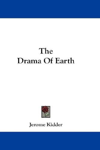 The Drama Of Earth