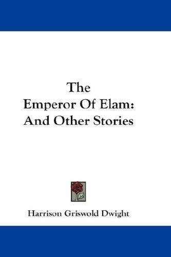 The Emperor Of Elam