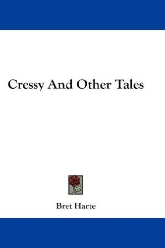 Cressy And Other Tales