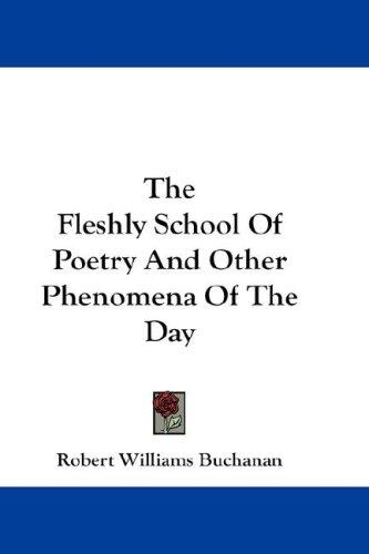 Download The Fleshly School Of Poetry And Other Phenomena Of The Day