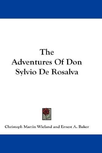 The Adventures Of Don Sylvio De Rosalva