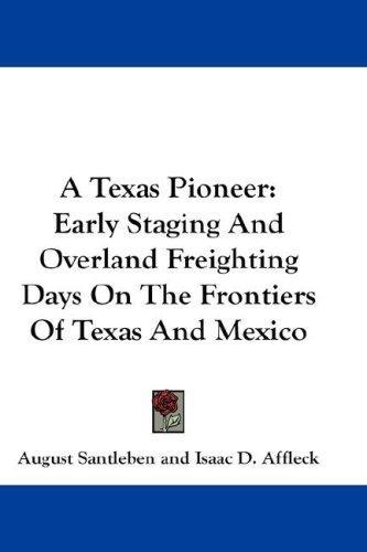 A Texas Pioneer