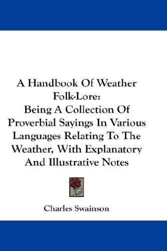 A Handbook Of Weather Folk-Lore