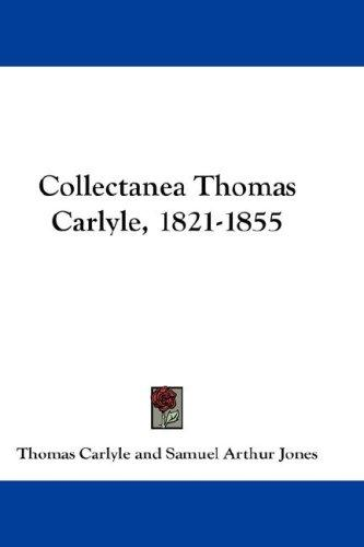 Download Collectanea Thomas Carlyle, 1821-1855
