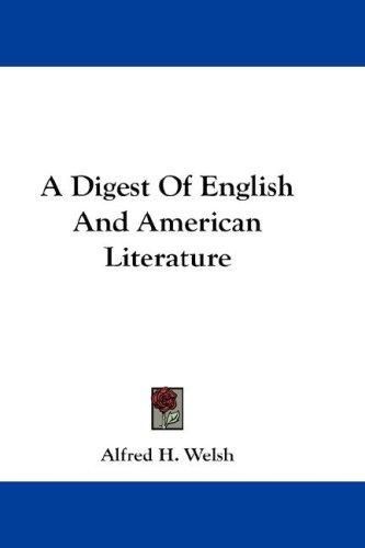 A Digest Of English And American Literature