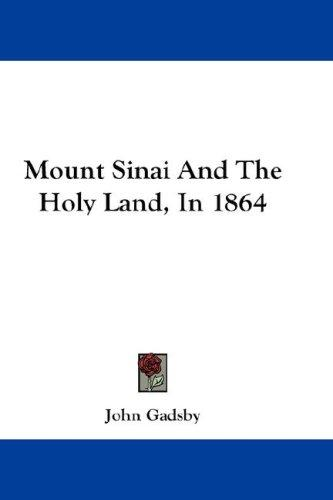 Mount Sinai And The Holy Land, In 1864