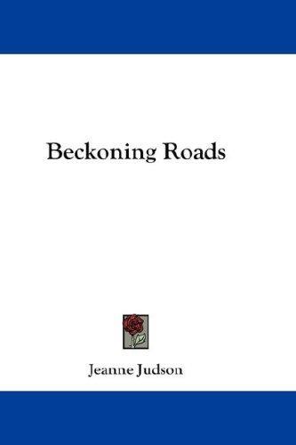 Beckoning Roads
