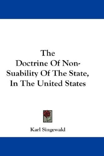 The Doctrine Of Non-Suability Of The State, In The United States