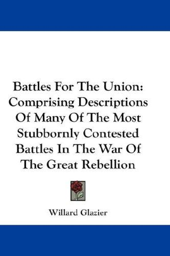 Battles For The Union