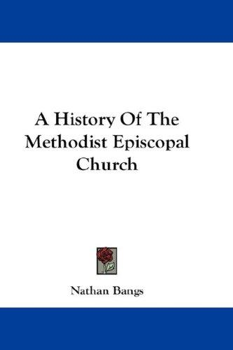 Download A History Of The Methodist Episcopal Church
