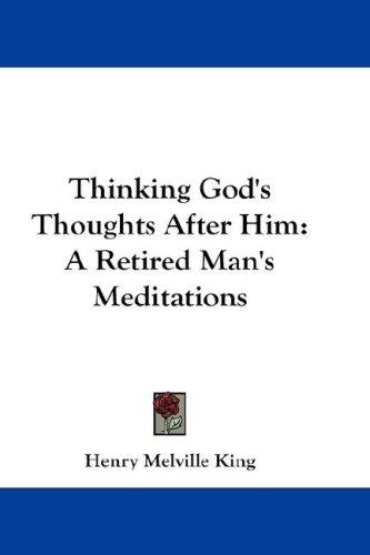 Thinking God's Thoughts After Him