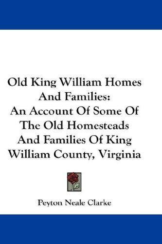 Download Old King William Homes And Families