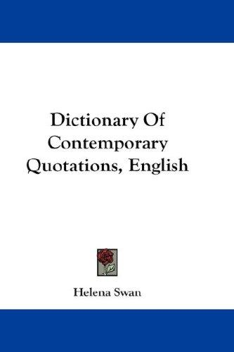 Dictionary Of Contemporary Quotations, English