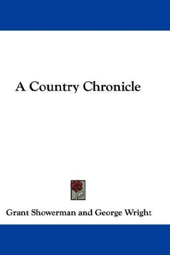A Country Chronicle