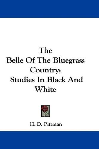 The Belle Of The Bluegrass Country