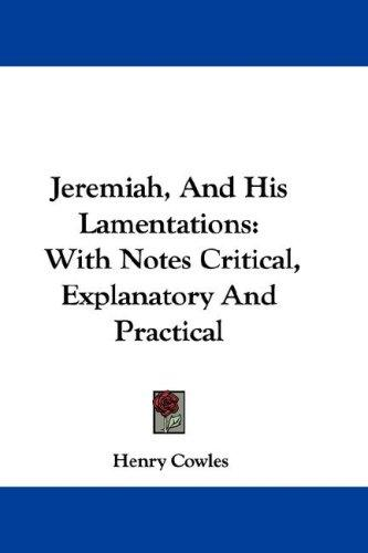 Jeremiah, And His Lamentations