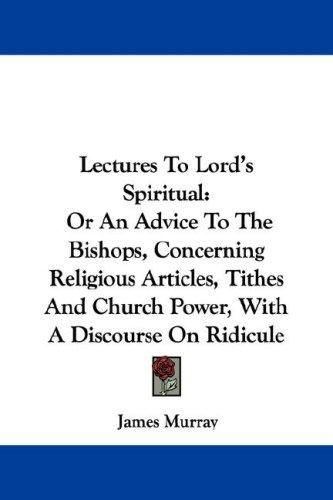 Lectures To Lord's Spiritual