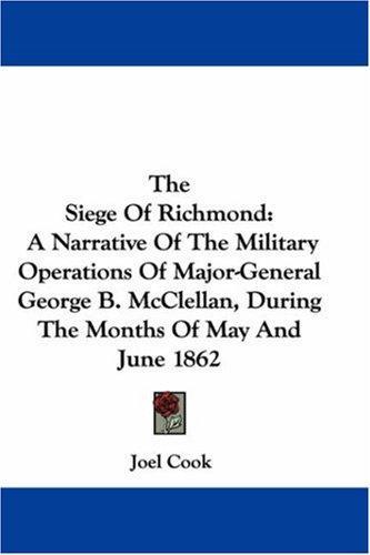 The Siege Of Richmond