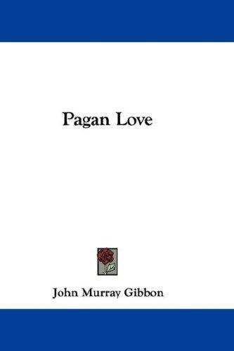 Pagan Love