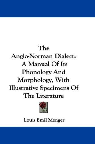 Download The Anglo-Norman Dialect