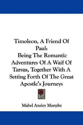 Timoleon, A Friend Of Paul