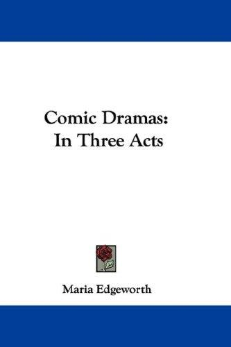 Comic Dramas