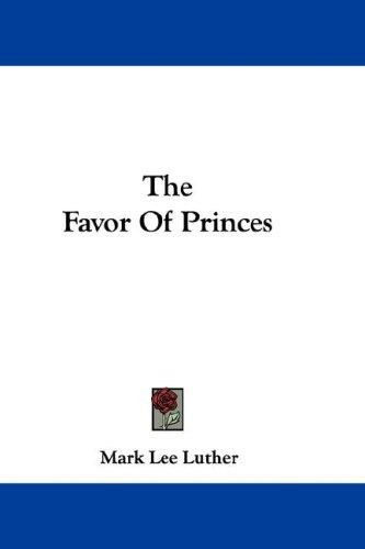 The Favor Of Princes