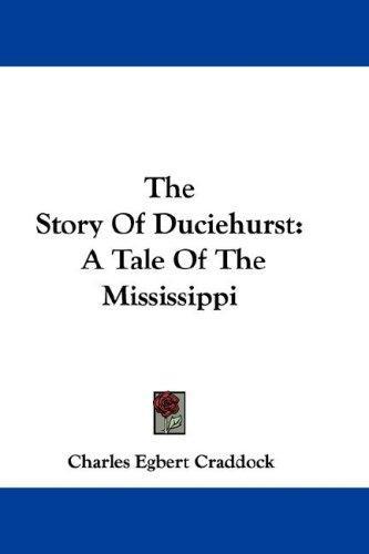 The Story Of Duciehurst