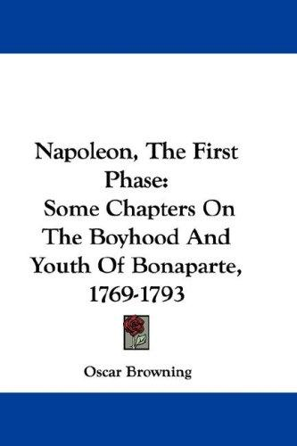 Napoleon, The First Phase