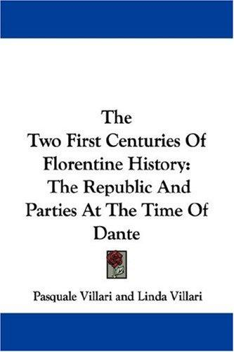 Download The Two First Centuries Of Florentine History