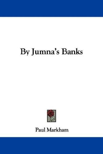 By Jumna's Banks