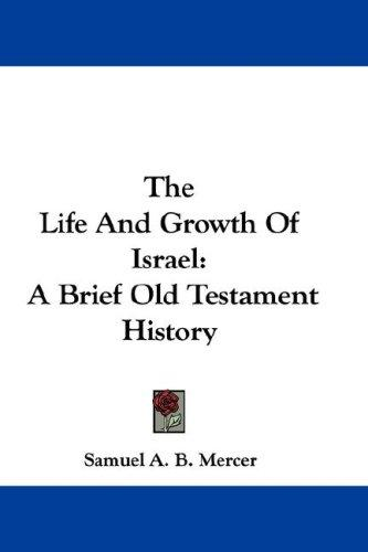 Download The Life And Growth Of Israel