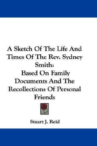 Download A Sketch Of The Life And Times Of The Rev. Sydney Smith