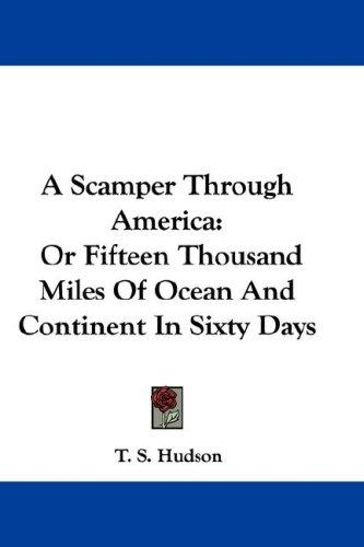 A Scamper Through America