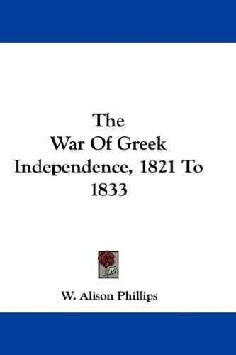 Download The War Of Greek Independence, 1821 To 1833