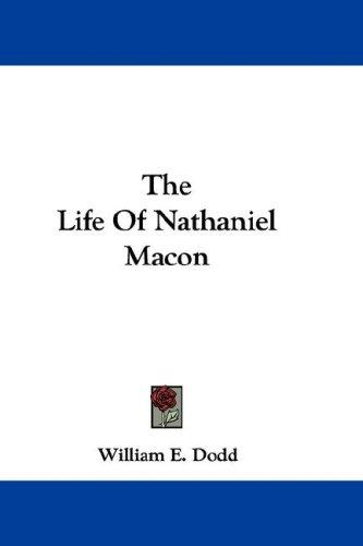 Download The Life Of Nathaniel Macon