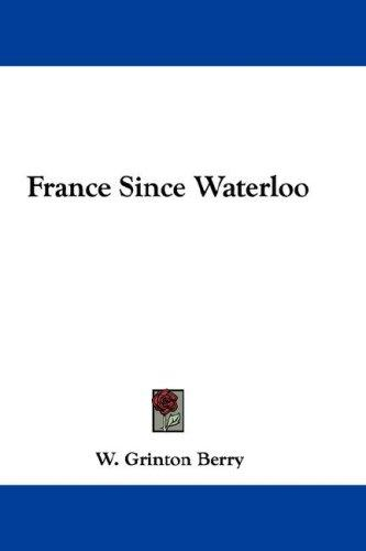 Download France Since Waterloo