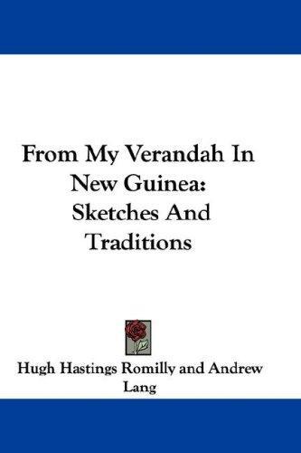 Download From My Verandah In New Guinea