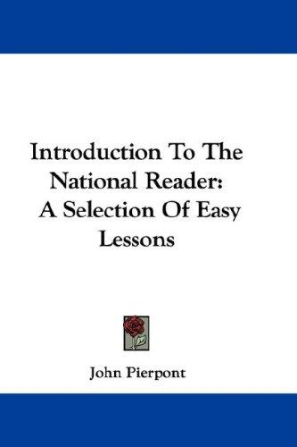 Download Introduction To The National Reader
