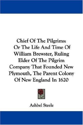 Chief Of The Pilgrims