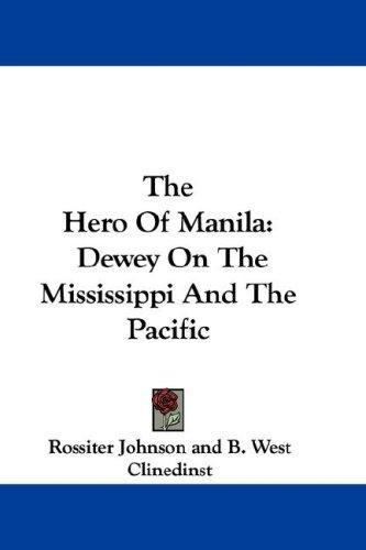 The Hero Of Manila