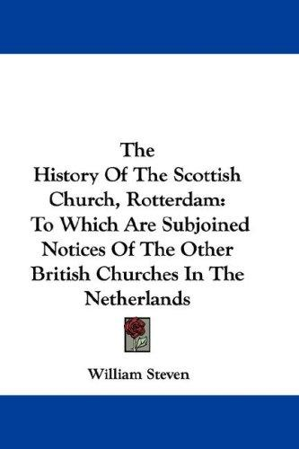 Download The History Of The Scottish Church, Rotterdam
