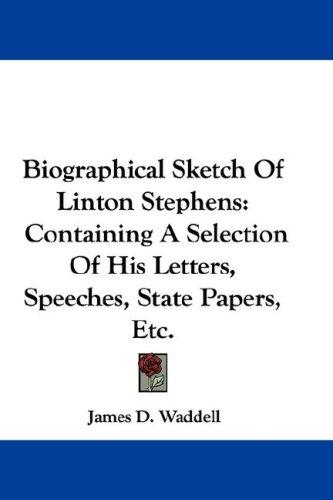 Download Biographical Sketch Of Linton Stephens
