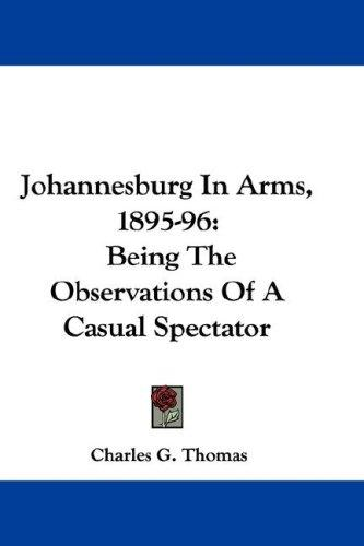 Johannesburg In Arms, 1895-96