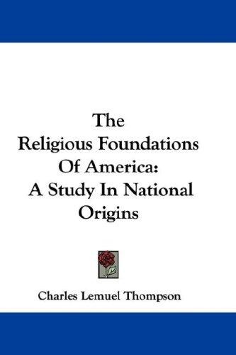 Download The Religious Foundations Of America