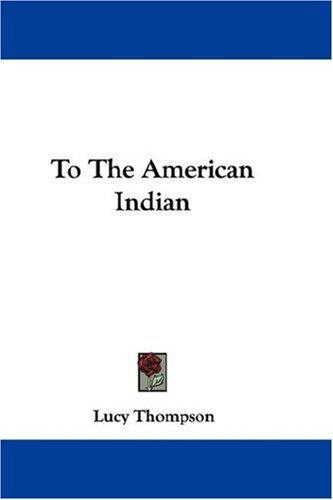 Download To The American Indian
