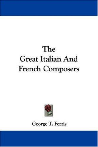 Download The Great Italian And French Composers