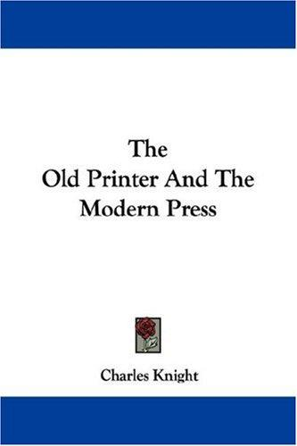 Download The Old Printer And The Modern Press