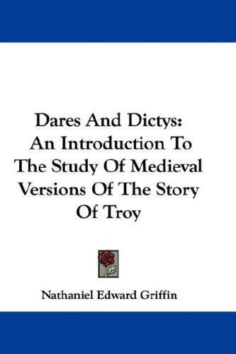 Dares And Dictys