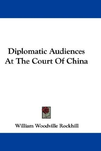 Diplomatic Audiences At The Court Of China